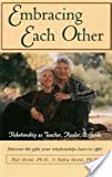 img - for Embracing each other: Relationship as teacher, healer & guide book / textbook / text book