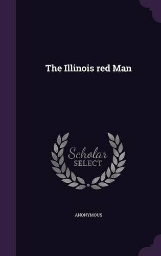 Read Online The Illinois red Man PDF