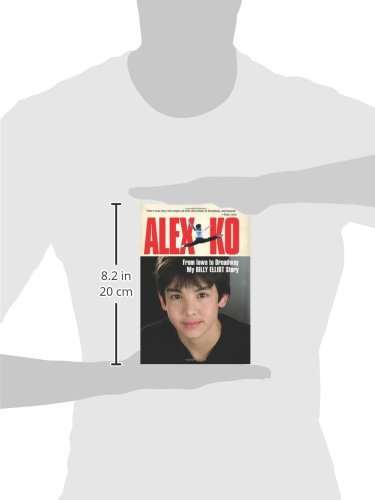 Alex Ko: From Iowa to Broadway, My Billy Elliot Story by HarperCollins (Image #2)