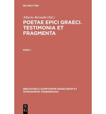 Poetarum Epicorum Graecorum T CB (Bibliotheca Scriptorum Graecorum Et Romanorum Teubneriana (B) (Book)(English / German / Creek) - Common
