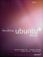 Download Official Ubuntu Book (6th, 12) by Hill, Benjamin - Helmke, Matthew - Graner, Amber - Burger, Core [Paperback (2011)] pdf