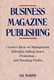 Business Magazine Publishing, Sal Marino, 0844234656