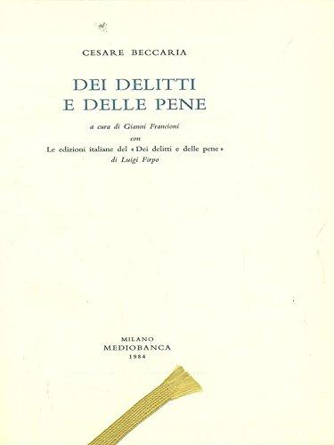 dei-delitti-e-delle-pene-a-cura-de-gianni-francioni-con-le-edizioni-italiane-del-dei-delitti-e-delle