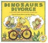 Dinosaurs Divorce Publisher: Little, Brown Books for Young Readers