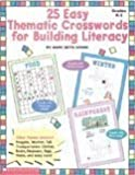 Easy Thematic Crosswords for Building Literacy, Scholastic, Inc. Staff and Mary Beth Spann, 0590103865