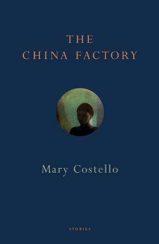 Read Online The China Factory: Stories ebook
