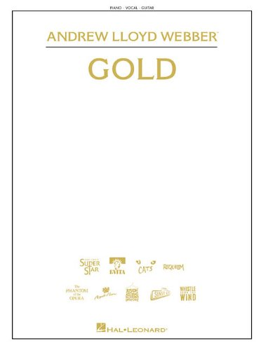 Sheet Webber Andrew Music Lloyd (Andrew Lloyd Webber - Gold (Piano/Vocal/Guitar Songbook))