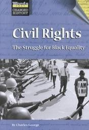 Civil Rights: The Struggle for Black Equality (Words That Changed History)