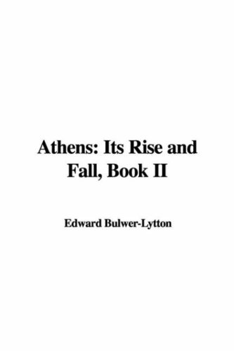 Download Athens: Its Rise and Fall, Book II ebook
