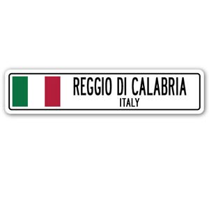 REGGIO DI CALABRIA, ITALY Street Sign Sticker Decal Wall Window Door Italian flag city country road wall 8.25 x 2.0