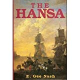 img - for The Hansa by Elizabeth Gee Nash (1995-01-01) book / textbook / text book