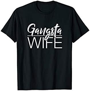 Funny s For Wife From Husband Gangsta Wife Spouse Gift T-shirt | Size S - 5XL