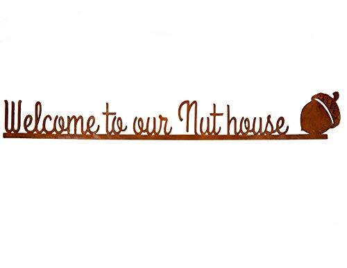 Modern Artisans Welcome to Our Nut House - Rust Metal Garden Wall Art Sign, American Made by Modern Artisans