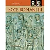 Ecce Romani III (Fourth Edition)