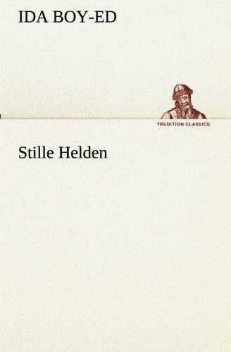 Read Online Stille Helden (TREDITION CLASSICS) (German Edition) ebook