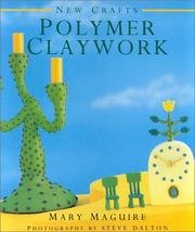 New Crafts Polymer Claywork by Lorenz Books