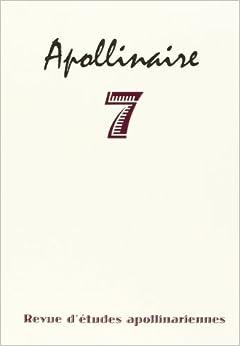 Book apollinaire 7 - revue d'etudes apollinariennes
