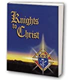 Knights to Christ, Daily Devotions for Knights