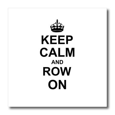 InspirationzStore-Typography-Keep-Calm-and-Row-on-carry-on-rowing-sport-Rower-gifts-black-fun-funny-boating-canoeing-humor-Iron-on-Heat-Transfers