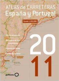 Atlas de carreteras de España y Portugal 2011: Amazon.es: Artistas varios: Libros