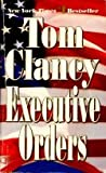 Executive Orders, Tom Clancy, 0425160572