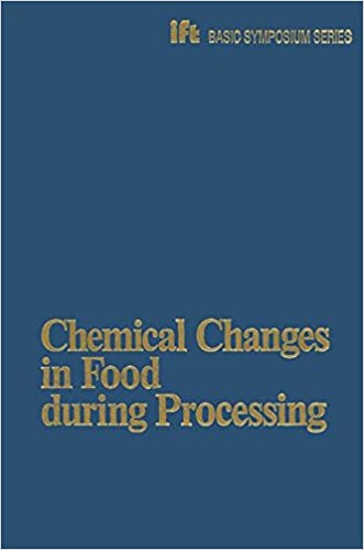 Chemical Changes in Food during Processing (Ift Basic Symposium Series)
