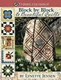 Thimbleberries Block by Block to Beautiful Quilts: More Than 50 Quilt Blocks & 20 Quilt Projects
