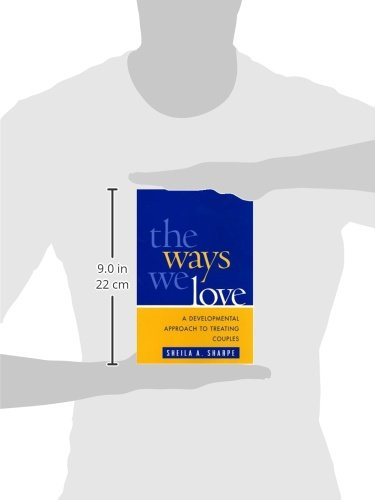 41AVEGEBCTL The Ways We Love: A Developmental Approach to Treating Couples (The Guilford Family Therapy Series)