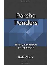 Parsha Ponders: Weekly ponderings on the parsha