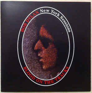 New York Sessions: Blood On The Tracks (Blood On The Tracks New York Sessions)