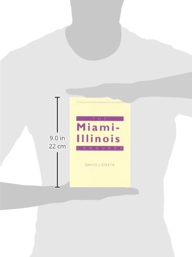 The Miami-Illinois Language (Studies in the Native Languages of the Americas) by Brand: University of Nebraska Press