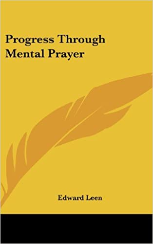 Progress Through Mental Prayer
