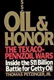 Oil and Honor, Thomas Petzinger, 0425111725