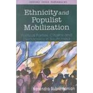 Ethnicity and Populist Mobilization: Political Parties; Citizens and Democracy in South India