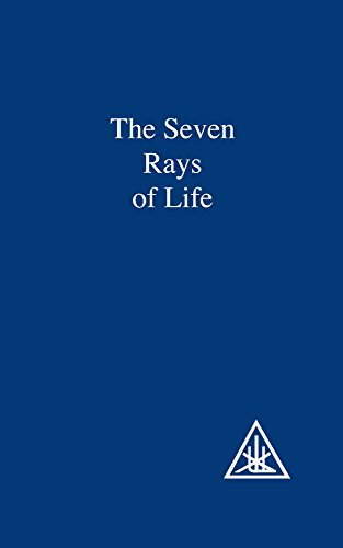 The Seven Rays of Life: A Compilation
