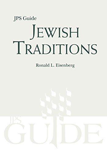 Jewish Traditions: JPS Guide (A JPS Guide)