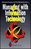 Managing with Information Technology, , 0387197958