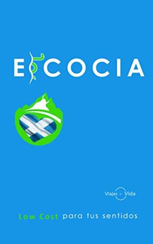 ESCOCIA: Low Cost para tus sentidos: Amazon.es: Panel, Discovery, Cerdá, Victoria, Zárate, Sergio: Libros