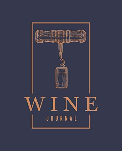 Wine Journal: A Notebook & Diary for Wine Lovers by Papeterie Bleu