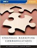 Instructor's Edition Strategic Marketing Communications 9781592602834