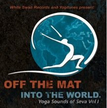 Price comparison product image Off the Mat Into the World: Yoga Sounds of Seva Vol. 1 (2010-08-03)