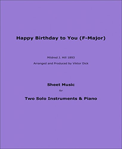 Happy Birthday to You (F-Major): Sheet Music for Two Solo Instruments & Piano