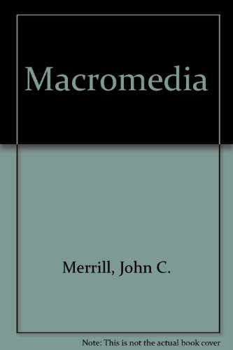 Macromedia: Mission, Message, and Morality
