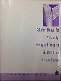 Solutions Manual for Probability Theory and Examples  Second Edition