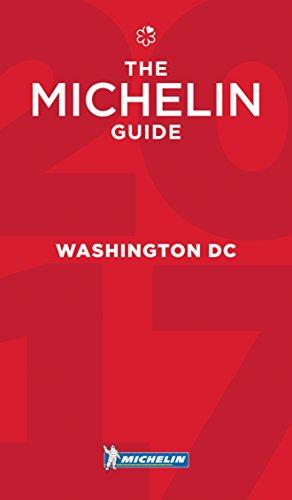 MICHELIN Guide Washington, DC 2017: Restaurants (Michelin Red Guide)