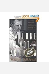 Failure Is Not an Option 1st (first) edition Text Only Hardcover