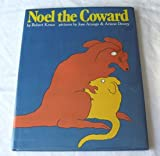 Noel the Coward, Robert Kraus, 0671668455