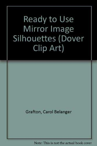 Ready-To-Use Mirror-Image Silhouettes (Dover Clip-Art Series)