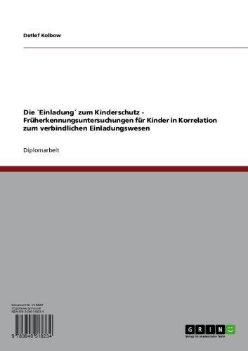 Download Kinderschutz. Eine Diskussion zur normierten Einladung zur Früherkennungsuntersuchung für Kinder (German Edition) Pdf