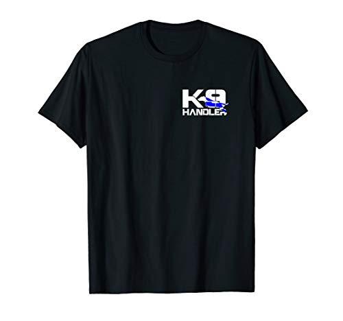 K-9 Handler Police T-Shirt LEO Off Duty Cops Law -
